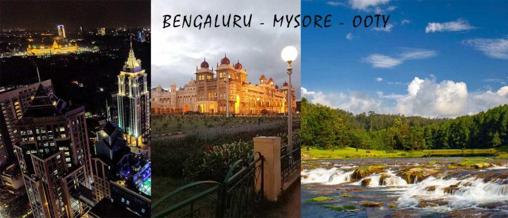 Bengaluru-Mysore-Ooty